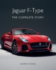 Jaguar F-Type: The Complete Story Cover Image