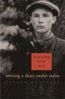Revolution on My Mind: Writing a Diary Under Stalin Cover Image