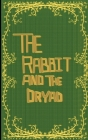 The Rabbit and the Dryad Cover Image