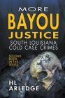 More Bayou Justice Cover Image