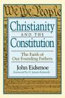 Christianity and the Constitution: The Faith of Our Founding Fathers Cover Image