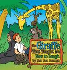 The Giraffe That Taught Me How to Laugh Cover Image
