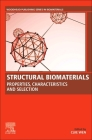 Structural Biomaterials: Properties, Characteristics, and Selection Cover Image