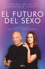 El futuro del sexo / The Future of Sex Cover Image