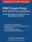 PMP Exam Prep Over 600 Practice Questions: Based on PMBOK Guide 6th Edition Cover Image