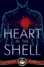 Heart in the Shell: A Medical Mystery Thriller Cover Image