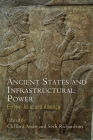 Ancient States and Infrastructural Power: Europe, Asia, and America Cover Image