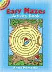 Easy Mazes Activity Book (Dover Little Activity Books) Cover Image