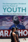 The Demographic Dividend and the Power of Youth: Voices from the Global Diplomacy Lab Cover Image