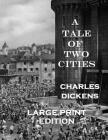 A Tale of Two Cities: Low Tide Press Large Print Edition Cover Image