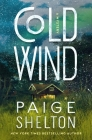 Cold Wind: A Mystery (Alaska Wild #2) Cover Image