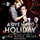 A Dye Hard Holiday Cover Image