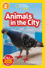 National Geographic Readers: Animals in the City (L2) Cover Image
