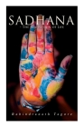 Sadhana - The Realisation of Life: Essays on Religion and the Ancient Spirit of India Cover Image