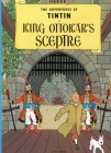 King Ottokar's Sceptre (The Adventures of Tintin: Original Classic) Cover Image