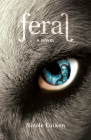 Feral: A Novel Cover Image