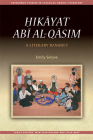 Ḥikāyat Abī Al-Qāsim: A Literary Banquet (Edinburgh Studies in Classical Arabic Literature) Cover Image