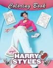 Harry Styles Coloring Book: Beautiful Stress Relieving Coloring Pages for Stylers and One Direction Fans! Cover Image