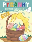 Pysanky Easter Egg: Easter Coloring Book for Kids Ages 4-8, Colorbooks, Coloring Pages, Gift Ideas, Gifts for Kids, Gifts for Little Girls Cover Image