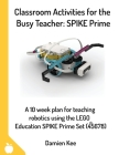 Classroom Activities for the Busy Teacher: SPIKE Prime Cover Image