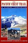 The Pacific Crest Trail: A Hiker's Companion Cover Image