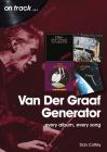 Van Der Graaf Generator: Every Album, Every Song (On Track) Cover Image