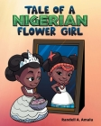 Tale Of A Nigerian Flower Girl Cover Image