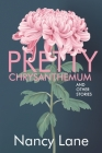 Pretty Chrysanthemum and Other Stories Cover Image