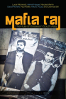 Mafia Raj: The Rule of Bosses in South Asia (South Asia in Motion) Cover Image