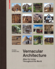 Vernacular Architecture: Atlas for Living Throughout the World Cover Image