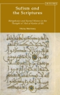 Sufism and the Scriptures: Metaphysics and Sacred History in the Thought of 'abd Al-Karim Al-Jili Cover Image