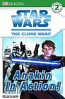 DK Readers L2: Star Wars: The Clone Wars: Anakin in Action! Cover Image