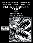 The Collected Issues of FLYING SAUCER NEWS(1955-1963) Cover Image