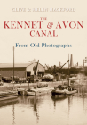 The Kennet and Avon Canal from Old Photographs Cover Image
