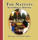 The Nativity According to Mommy Cover Image