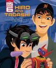 Big Hero 6: Hiro and Tadashi Cover Image