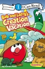 Bob and Larry's Creation Vacation (I Can Read Big Idea Books VeggieTales - Level 1) Cover Image