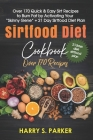 Sirtfood Diet Cookbook Pro: ) Over 170 Quick & Easy Sirt Recipes to Burn Fat by Activating Your