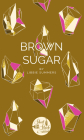 Brown Sugar (Short Stack) Cover Image