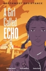 Northwest Resistance (Girl Called Echo #3) Cover Image