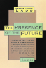 The Presence of the Future: The Eschatology of Biblical Realism Cover Image