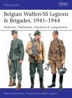 Belgian Waffen-SS Legions & Brigades, 1941–1944: Wallonie, Wallonien, Flandern & Langemarck (Men-at-Arms) Cover Image