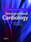 Problem Oriented Approaches in Interventional Cardiology Cover Image