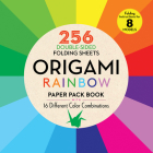 Origami Rainbow Paper Pack Book: 256 Double-Sided Folding Sheets (Includes Instructions for 8 Projects) Cover Image