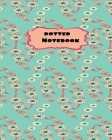 Dotted Notebook: Teal Pink Summer Flowers -8 x 10