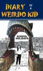 Diary of a Weirdo Kid: School Holidays Cover Image