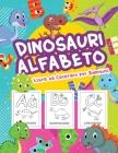 Dinosauri Alfabeto Libro da Colorare per Bambini: Grande libro di alfabeto dei dinosauri per ragazzi e bambini. Regali perfetti di alfabeto dei dinosa Cover Image