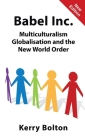 Babel Inc.: Multiculturalism, Globalisation and the New World Order. Cover Image