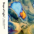 Shape of Light: 100 Years of Photography and Abstract Art Cover Image