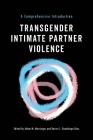 Transgender Intimate Partner Violence: A Comprehensive Introduction Cover Image